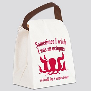 Sometimes I Wish I Was An Octopus Canvas Lunch Bag