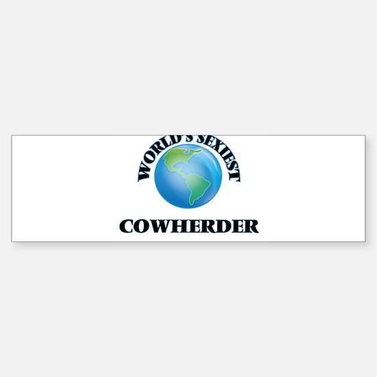 World's Sexiest Cowherder Bumper Bumper Bumper Sticker
