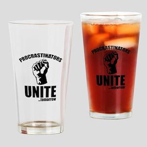 Procrastinators Unite ... Tomorrow Drinking Glass