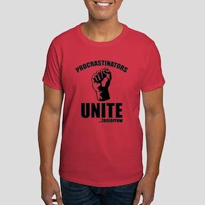 Procrastinators Unite ... Tomorrow Dark T-Shirt