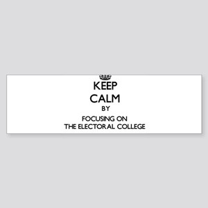 Keep Calm by focusing on THE ELECTO Bumper Sticker