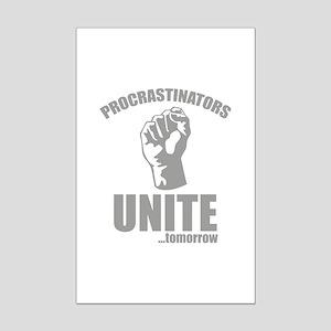 Procrastinators Unite ... Tomorrow Mini Poster Pri