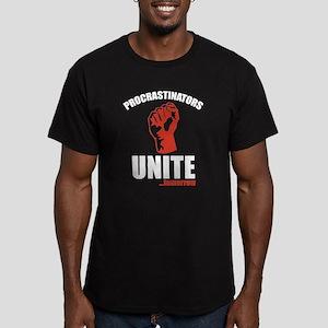 Procrastinators Unite ... Tomorrow Men's Fitted T-