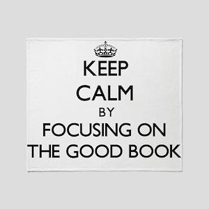Keep Calm by focusing on The Good Bo Throw Blanket