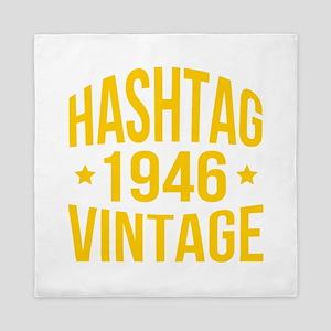 Humor Hashtag 1946 Vintage Queen Duvet