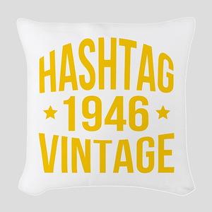 Humor Hashtag 1946 Vintage Woven Throw Pillow