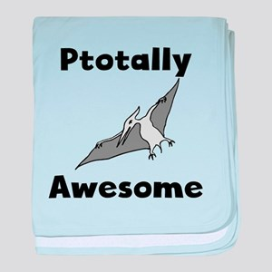 Ptotally Awesome baby blanket