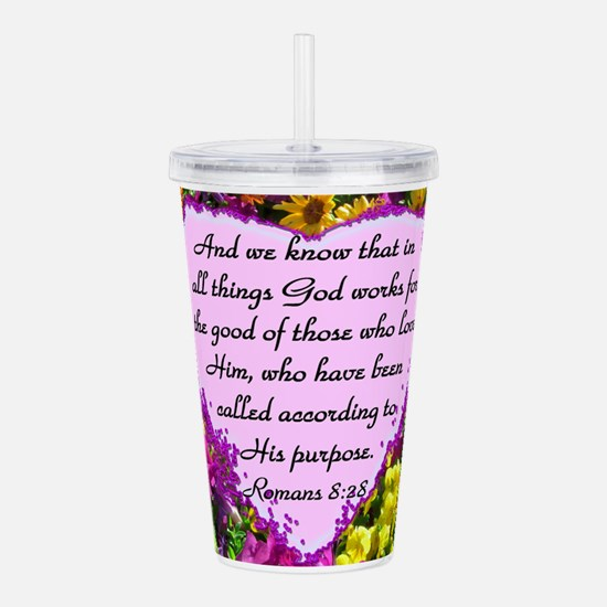 ROMANS 8:28 Acrylic Double-wall Tumbler