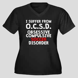 Obsessive Compulsive Soccer Disorder Plus Size T-S