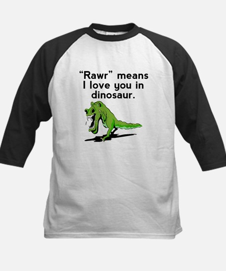 Rawr Means I Love You In Dinosaur Baseball Jersey