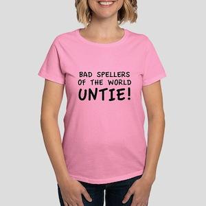 Bad Spellers Of The World Untie! Women's Dark T-Sh