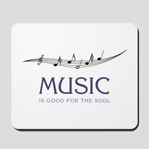 Music For Soul Mousepad