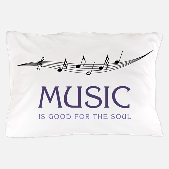 Music For Soul Pillow Case