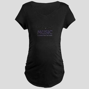 Music For Soul Maternity T-Shirt