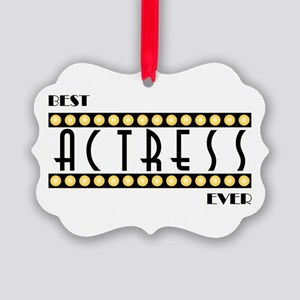Best Actress Ever Picture Ornament