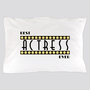 Best Actress Ever Pillow Case