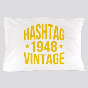 Hashtag 1948 Vintage Pillow Case