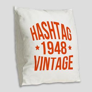 Hashtag 1948 Vintage Burlap Throw Pillow
