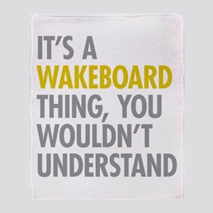 Its A Wakeboard Thing Throw Blanket