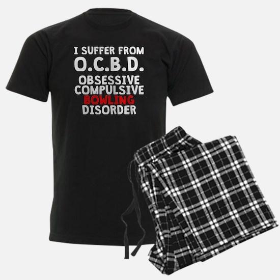 Obsessive Compulsive Bowling Disorder Pajamas