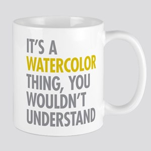 Its A Watercolor Thing Mug
