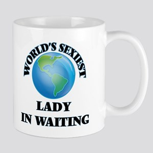 World's Sexiest Lady In Waiting Mugs
