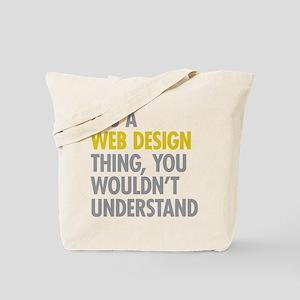 Web Design Thing Tote Bag