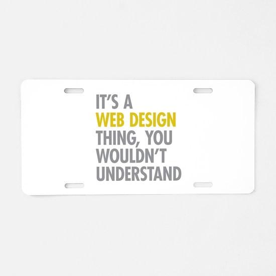 Web Design Thing Aluminum License Plate