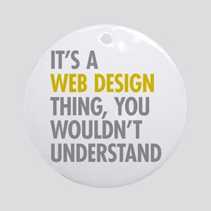 Web Design Thing Ornament (Round)
