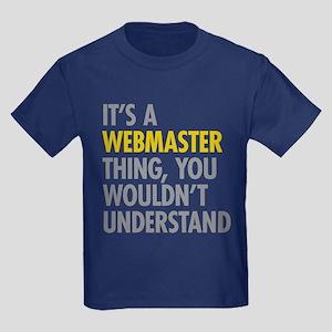 Its A Webmaster Thing Kids Dark T-Shirt
