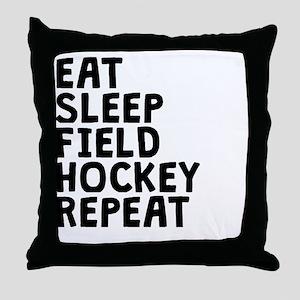 Eat Sleep Field Hockey Repeat Throw Pillow