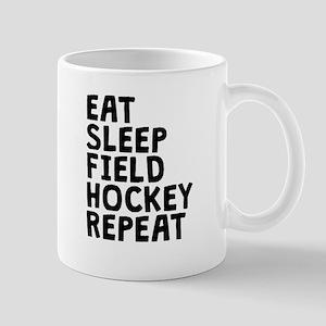Eat Sleep Field Hockey Repeat Mugs