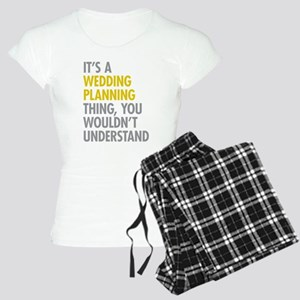 Its A Wedding Planning Thin Women's Light Pajamas