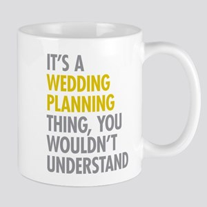 Its A Wedding Planning Thing Mug