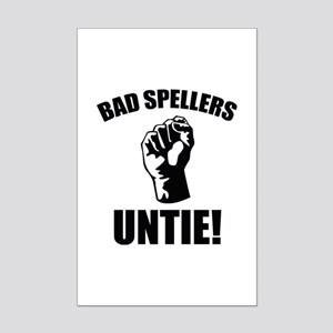 Bad Spellers Untie! Mini Poster Print