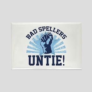 Bad Spellers Untie! Rectangle Magnet