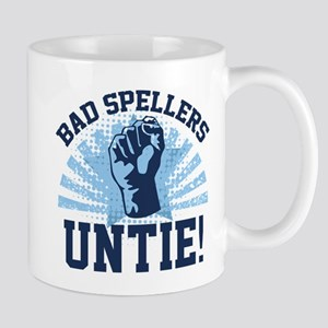 Bad Spellers Untie! Mug