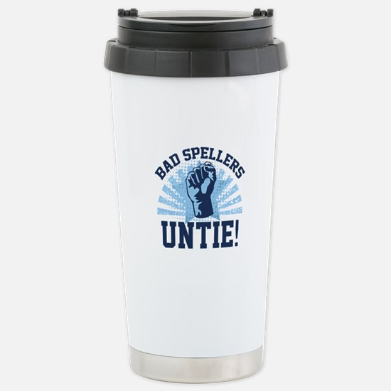 Bad Spellers Untie! Ceramic Travel Mug
