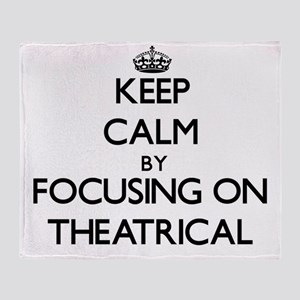 Keep Calm by focusing on Theatrical Throw Blanket