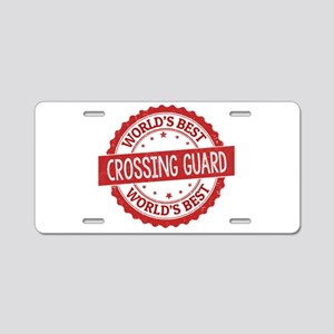 World's Best Crossing Guard Aluminum License Plate