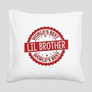 World's Best Lil Brother Square Canvas Pillow