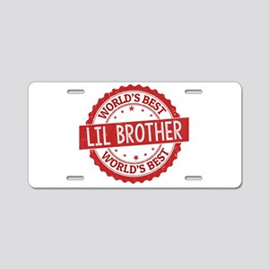 World's Best Lil Brother Aluminum License Plate