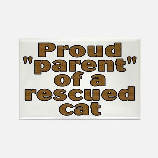 Proud parent rescued cat - Rectangle Magnet