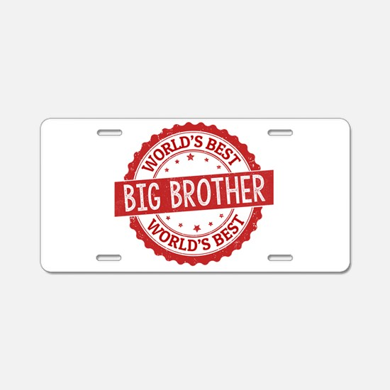 World's Best Big Brother Aluminum License Plate