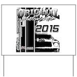 2015 Original Automobile Yard Sign