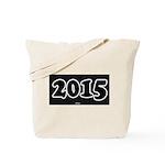 2015 License Plate Tote Bag