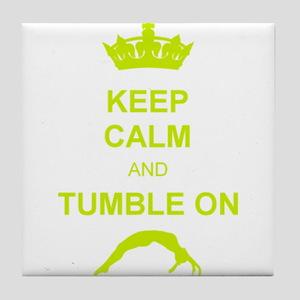 keep calm and tumble on Tile Coaster