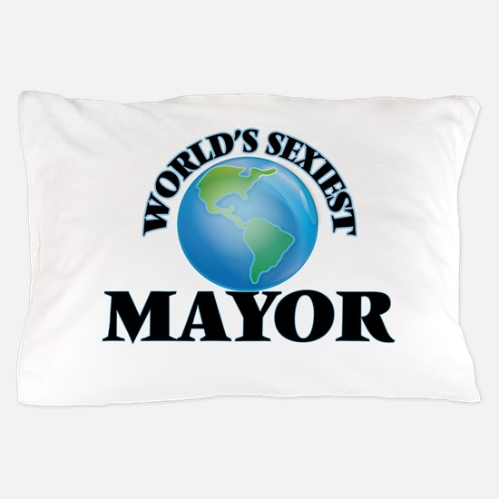 World's Sexiest Mayor Pillow Case