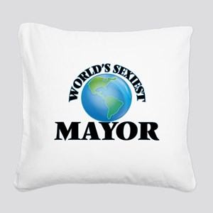 World's Sexiest Mayor Square Canvas Pillow