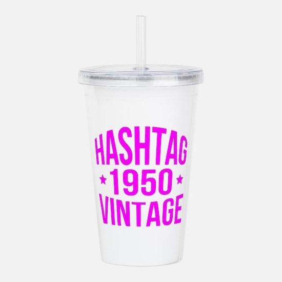 1950 Hashtag Vintage Acrylic Double-wall Tumbler